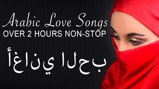Video Arabic Love Songs | Non Stop | Full Album download MP3, 3GP, MP4, WEBM, AVI, FLV Juli 2018