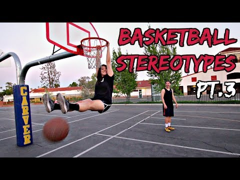Download Youtube: Basketball Stereotypes! Pt.3
