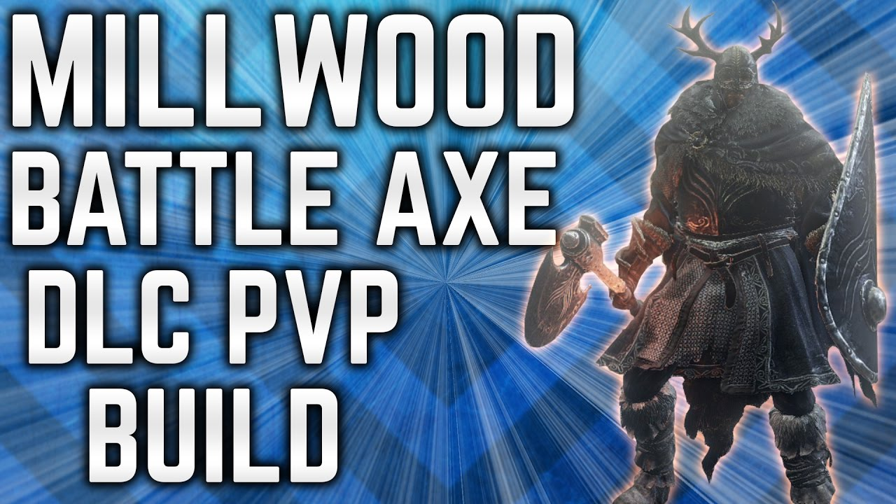 Dark Souls 3 - Millwood Battle Axe PvP - Viking DLC Build | Daikhlo
