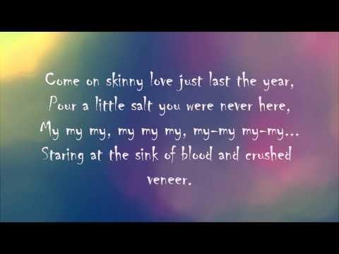 Birdy Skinny Love(Lyrics)