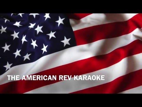 THE AMERICAN REV KARAOKE