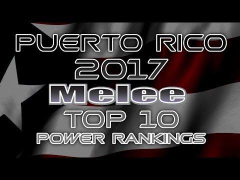 Puerto Rico's Melee TOP 10 Rankings 2017