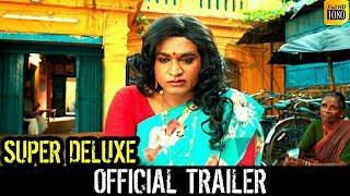 Super Deluxe Trailer | Vijay Sethupathi | Super Deluxe Official Trailer | Samantha | Super Deluxe