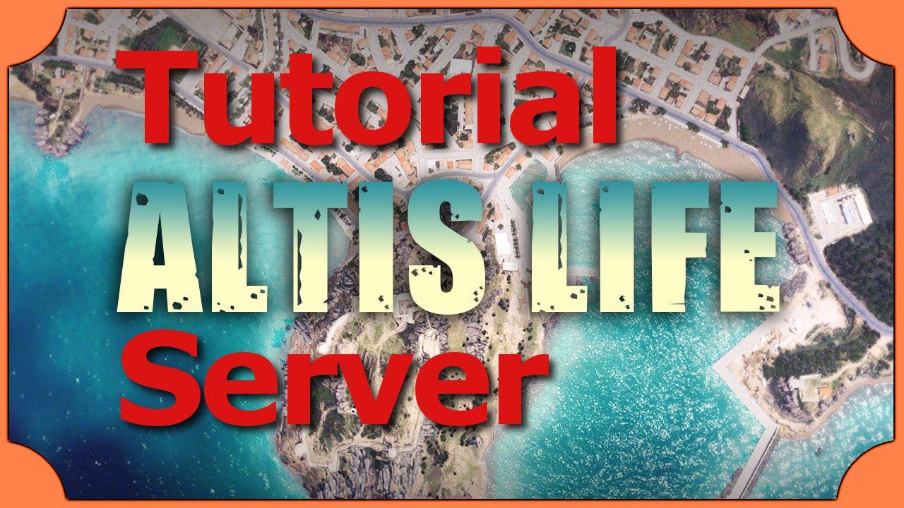 TutorialGer Arma Altis Life Server Einrichten Kostenlos - Minecraft server erstellen gefahren