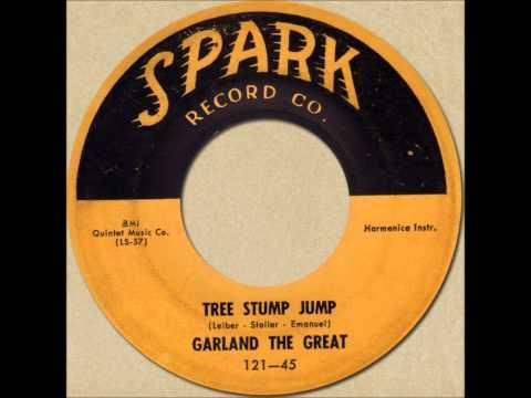 GARLAND THE GREAT - TREE STUMP JUMP [Spark 121] 1955