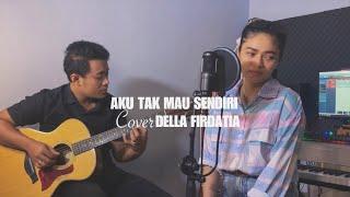 Download lagu AKU TAK MAU SENDIRI BCL DELLA FIRDATIA