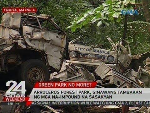 24 Oras: Arroceros Forest Park, ginawang tambakan ng mga na-impound na sasakyan