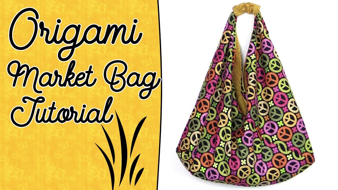 360c4a64db Origami Bag Tutorial with Lining - Easy Market Tote Bag Sewing Project