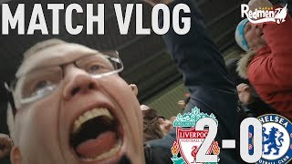 Liverpool v Chelsea 2-0 | Matchday Vlog ft. Jamie Webster, Hyypia & Heggem
