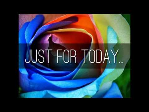 Just For Today Meditation - YouTube