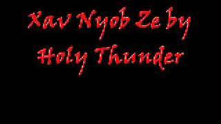 Xav Nyob Ze by Holy Thunder (Hmong Christian Heavy Metal)
