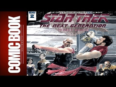 Star Trek The Next Generation Mirror Broken #2 | COMIC BOOK UNIVERSITY