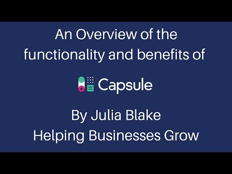Overview Of CapsuleCRM and the benefits to small and medium businesses