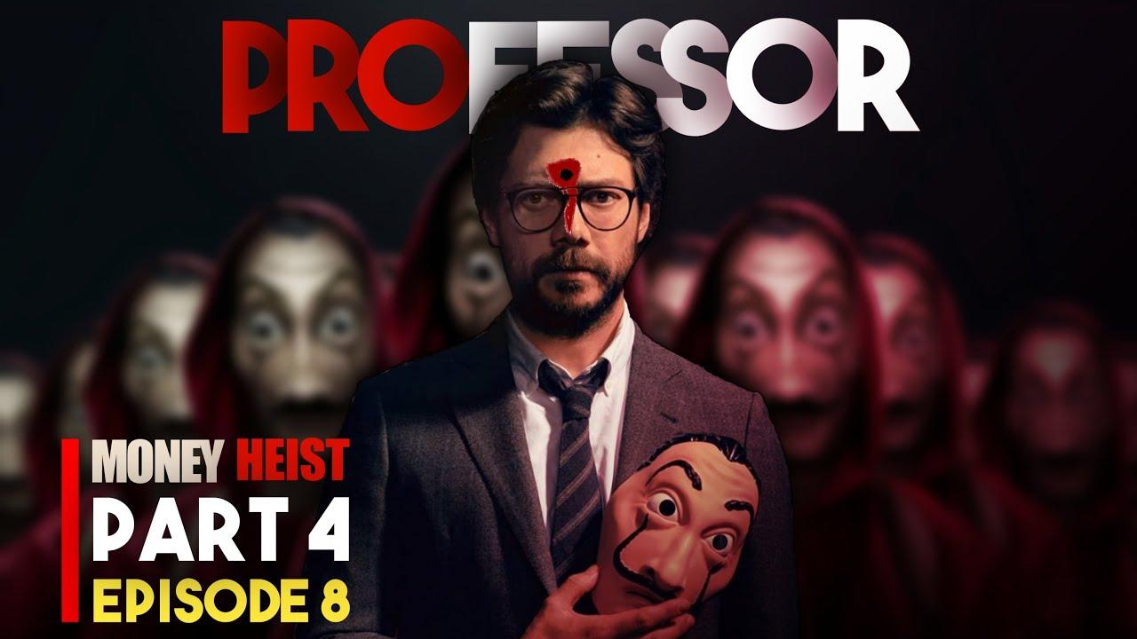 Download Money Heist Season 4 Episode 8 Explained In Hindi   Money Heist Explained In Hindi   iFlick Hunt
