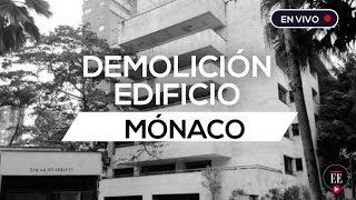 En vivo: demolición del edificio Mónaco de Pablo Escobar | El Espectador