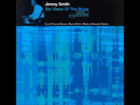 Jimmy Smith -  Six Views Of Blues ( Full Album )