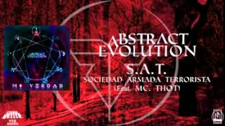 Abstract Evolution S.A.T. (Sociedad Armada Terrorista)  Feat.  McThot Groove Core Machine