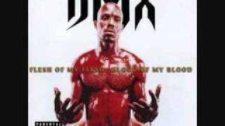 DMX - Ready To Meet Him