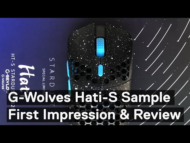 G-Wolves Hati-S Sample Review and First Impressions (G-Sevlow Hati HT-S 48g Gaming Mouse)