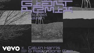 Calvin Harris, Rag'n'Bone Man - Giant (Michael Calfan Remix) [Audio] Video