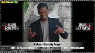 Mblem - Serenity Prayer [Contagious Riddim] Feb 2013