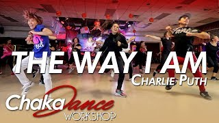 The Way I Am - Charlie Puth l Dance l Choreography l Chakaboom Fitness