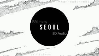 🎧 [8D] RM - seoul 🎧 (check description)