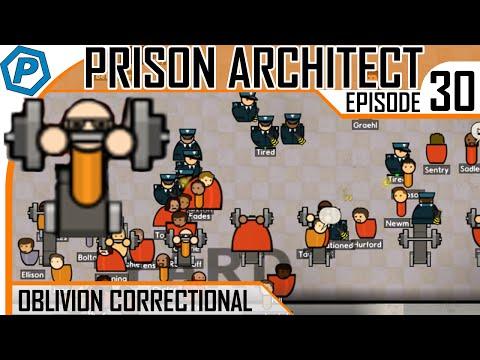 Prison Architect | Oblivion | #30 | Cell Block 6 Complete (Nearly)
