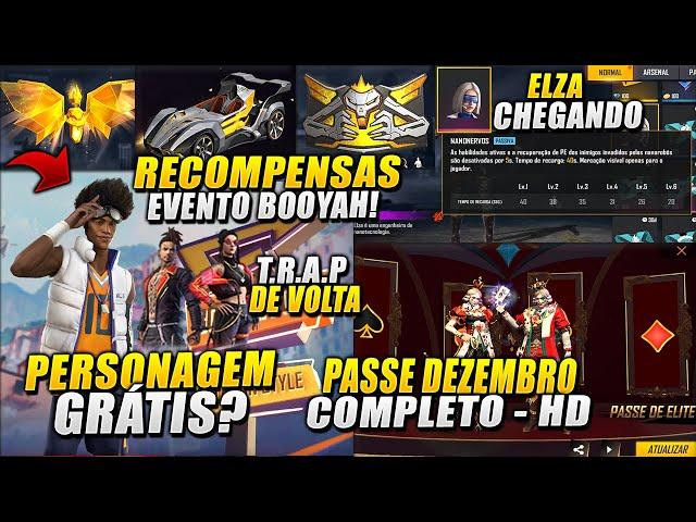 PASSE DE DEZEMBRO COMPLETO, TRAP DE VOLTA, MEGA EVENTO BOOYAH GO E RECOMPENSAS, ELZA CHEGANDO!
