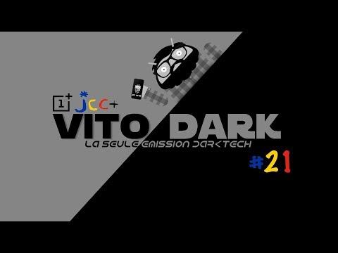VITO DARK #21 : #OnePlus5 #JCC #specialedition #FossilQexplorist #FossilQVenturede YouTube · Durée:  54 minutes 21 secondes