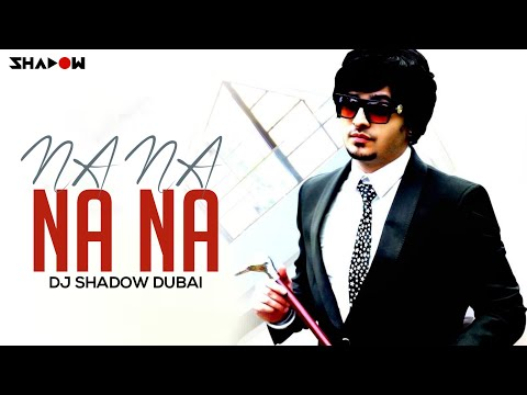 J Star | Na Na Na Na | DJ Shadow Dubai Official Remix