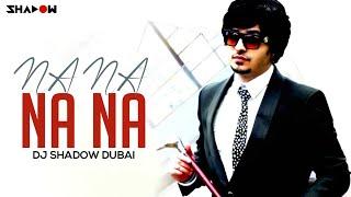 J Star | Na Na Na Na | DJ Shadow Dubai Official Remix