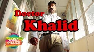 Doctor Khalid | Rahim Pardesi