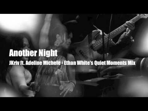 Another Night - JKriv ft. Adeline Michele