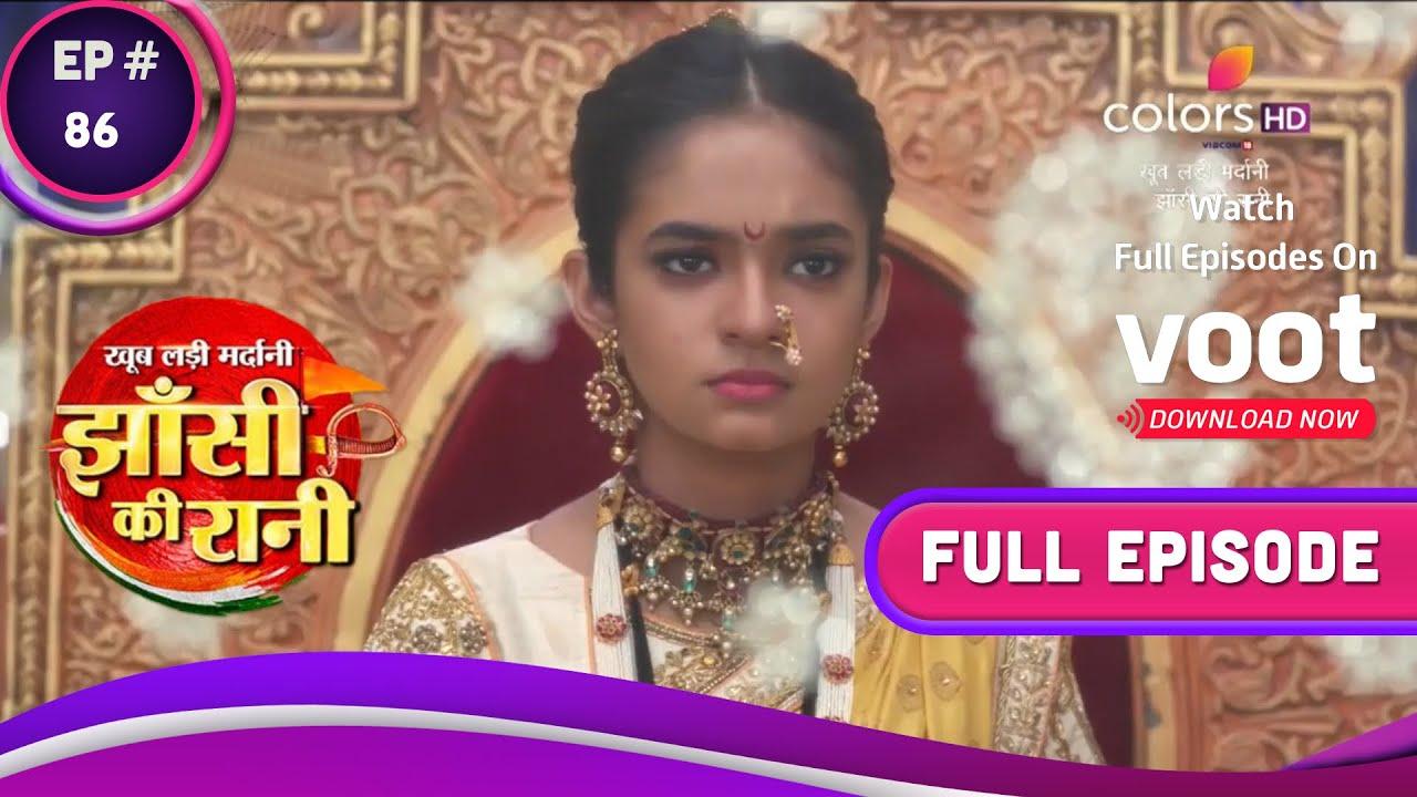 Download Jhansi Ki Rani   झांसी की रानी   Ep. 86   Laxmi Bai Seeks The King's Help
