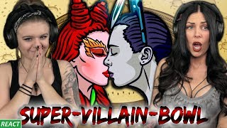 MEET YOUR MAKER | Girls React | Super Villain Bowl