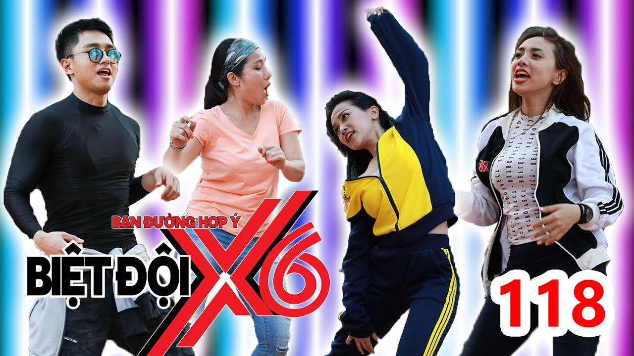 BIỆT ĐỘI X6 | BDX6 #118 | Sao Việt đại chiến Battle dance với bài HIT khủng của BIGBANG | 200418
