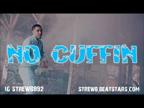 [FREE] Mike Sherm x SOB X RBE Type Beat 2018 - No Cuffin