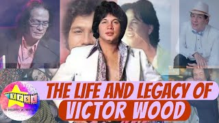 The LIFE and LEGACY of VICTOR WOOD