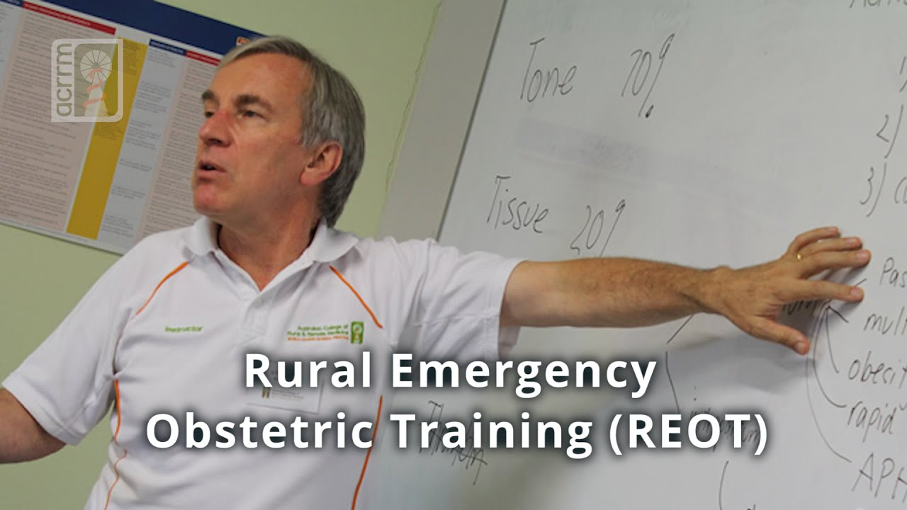 Rural Emergency Obstetric Training (REOT)