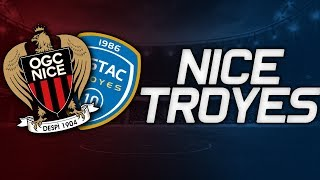 🔴 LIVE FOOT ▸NICE - TROYES - LIGUE 1 / LPC TV