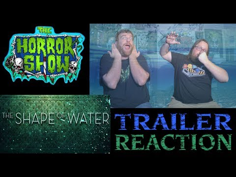 """""""The Shape of Water"""" 2017 Guillermo Del Toro Creature Movie Trailer Reaction - The Horror Show"""