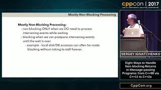 CppCon 2017 Eight Ways to Handle Non blocking Returns in Message passing Programs  from C++98 via C+