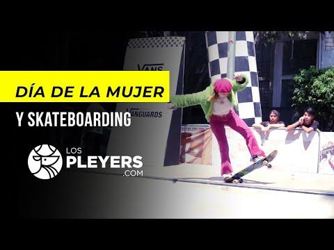 DÍA INTERNACIONAL DE LA MUJER Y SKATE | Los Pleyers