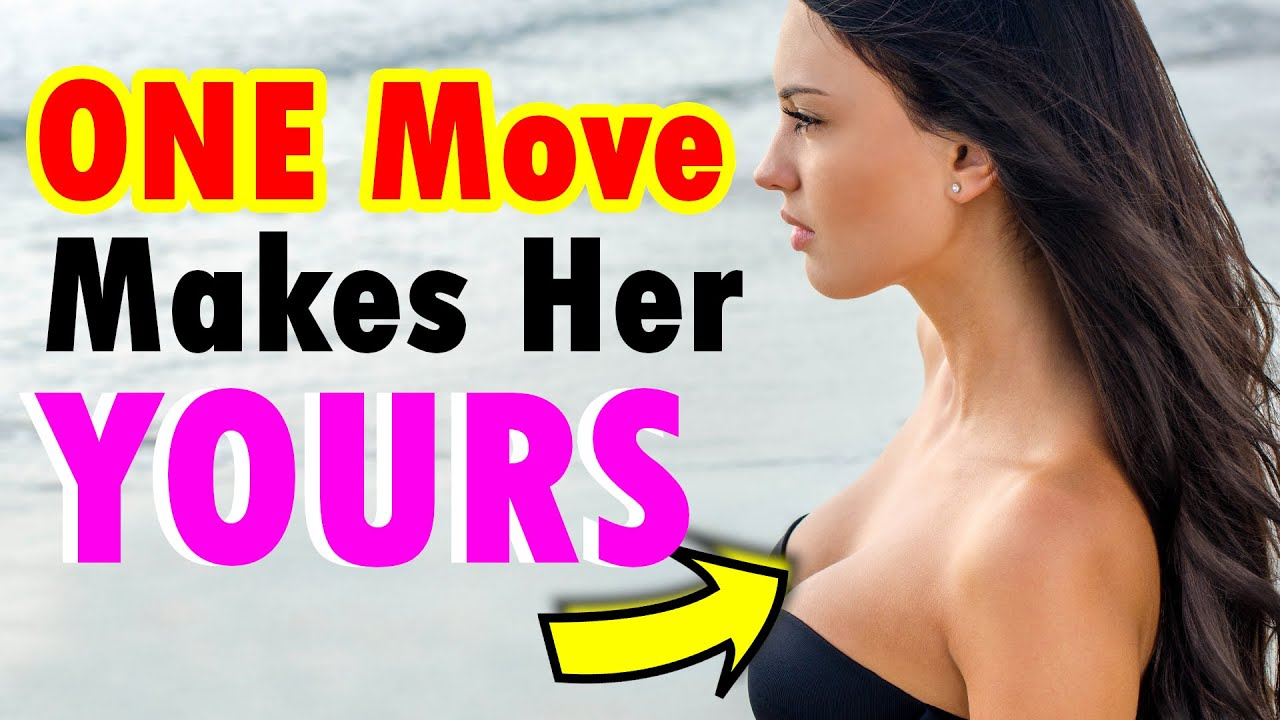 THIS One Move Makes Her Your Girl- The Irresistible Pull that 99% Girls Can't Resist