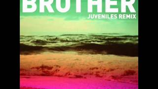 Stuck in the Sound - Brother [Juveniles Remix]
