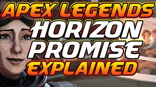 Horizon Promise Trailer Explained : Apex Legends Season 7 -Story from the outlands