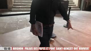 A Avignon, le Palais des papes et le pont Saint-Benezet ont rouvert leurs portes
