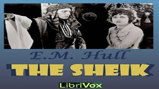 Sheik   E. M. Hull   Romance   Audiobook full unabridged   English   6/6