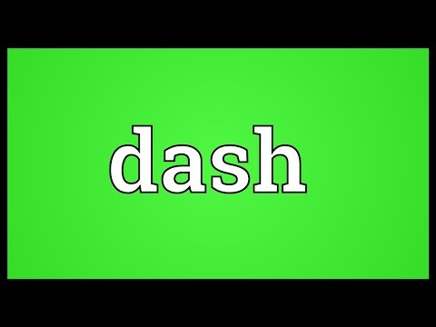 Dash Meaning